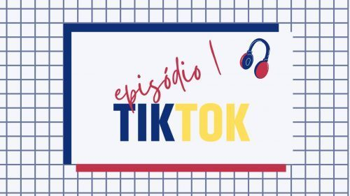 Episódio #1 – TikTok | C'mekié Gen Z?