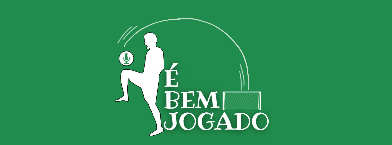 É Bem Jogado #1 – Francisco Moreira